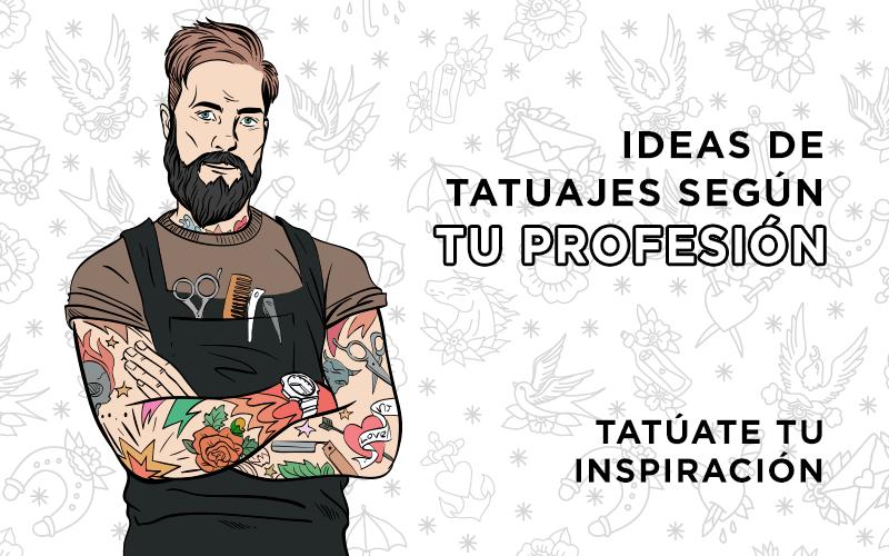 ideas de tatuajes según tu profesión