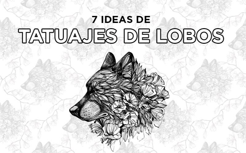 7 ideas de tatuajes de lobos